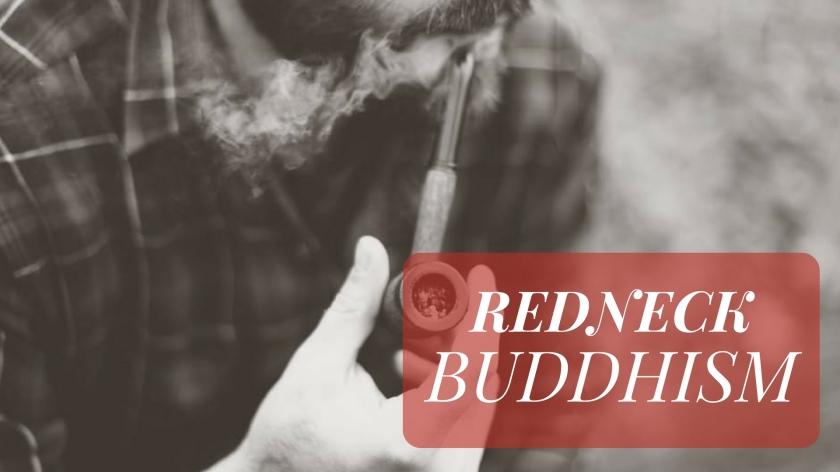 redneckbuddhism