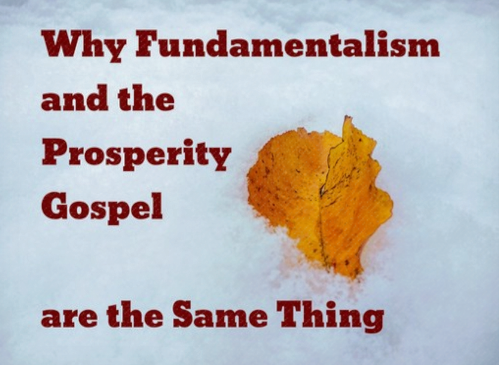 Why Fundamentalism And The Prosperity Gospel Are Different