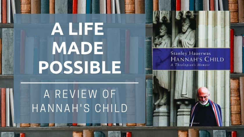 Hannah's Child Review