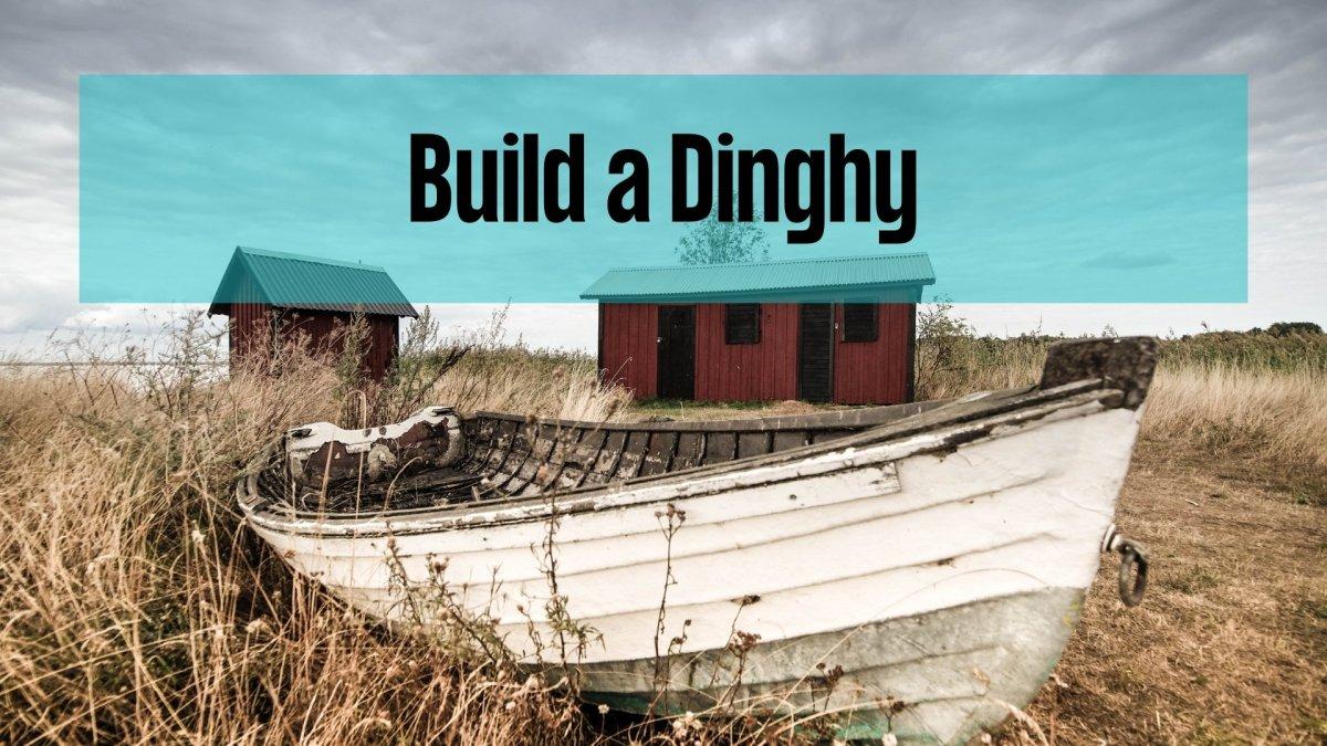 Build a Dinghy